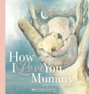 How I Love You  Mummy PDF