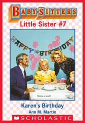Karen's Birthday (Baby-Sitters Little Sister #7)