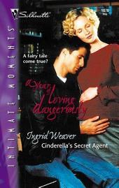 Cinderella's Secret Agent