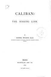 Caliban: The Missing Link