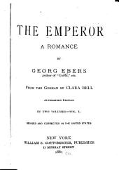 The Emperor: A Romance, Volume 1