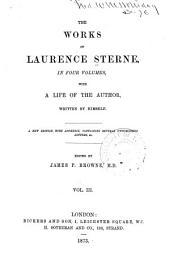 The Works of Laurence Sterne ...: With a Life of the Author