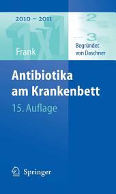 Antibiotika am Krankenbett: Ausgabe 15