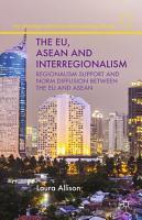 The EU  ASEAN and Interregionalism PDF