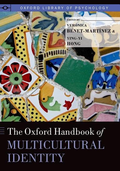 The Oxford Handbook of Multicultural Identity PDF