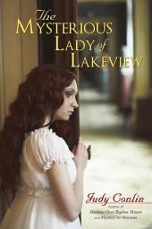 The Mysterious Lady of Lakeview