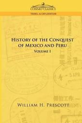 The Conquests of Mexico and Peru: Volum