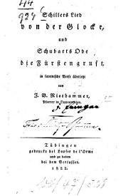 Schillers Lied von der Glocke: und Schubarts Ode die Fürstengruft