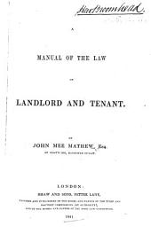 A Manual of the Law of Landlord and Tenant
