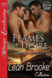 Flames of Desire [Desire, Oklahoma 10]