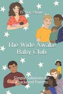 The Wide Awake Baby Club PDF
