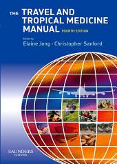 The Travel and Tropical Medicine Manual E-Book: Edition 4