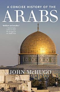 A Concise History of the Arabs Book