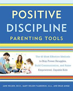 Positive Discipline Parenting Tools Book