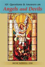 101 Questions and Answers on Angels and Devils