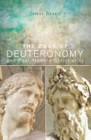 The Book of Deuteronomy and Post modern Christianity PDF