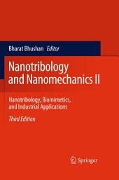Nanotribology and Nanomechanics II: Nanotribology, Biomimetics, and Industrial Applications, Edition 3