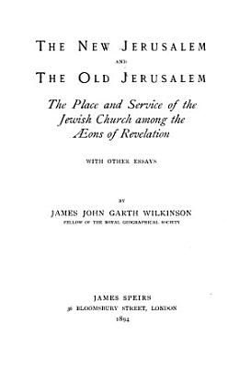 The New Jerusalem and the Old Jerusalem PDF
