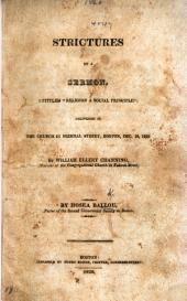 "Strictures on a Sermon, entitled ""Religion a Social Principle"" ... by William Ellery Channing, etc"