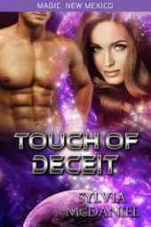 Touch of Deceit: Magic, New Mexico #30