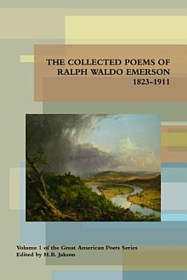 Collected Poems of Ralph Waldo Emerson 1823 1911 PDF