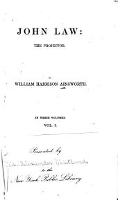 John Law: The Projector [a Novel].