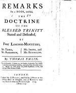 Remarks on a Book, Intitled, The Doctrine of the Blessed Trinity Stated and Defended