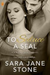 To Seduce a SEAL
