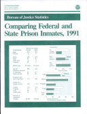 Comparing Federal and State Prison Inmates, 1991