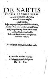 De sartis tectis sacrosanctae ecclesiae resarciendis: liber unus