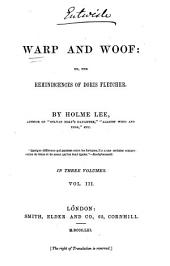 Warp and Woof, Or, The Reminiscences of Doris Fletcher: Volume 3