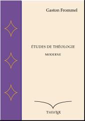 Études de théologie moderne