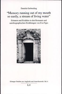 Memory running out of my mouth so easily  a stream of living water  PDF
