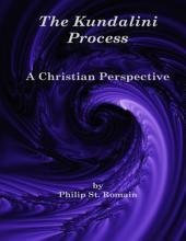 The Kundalini Process: A Christian Perspective