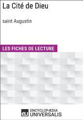 La Cité de Dieu de Saint Augustin: Les Fiches de lecture d'Universalis