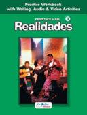 Prentice Hall Spanish: Realidades Practice Workbook/Writing Level 3 2005c
