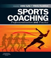 Sports Coaching E-Book: Professionalisation and Practice