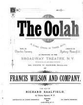 The Oolah: Comic Opera in Three Acts