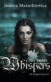 Her Secret Whisper: The Whispers Series #3