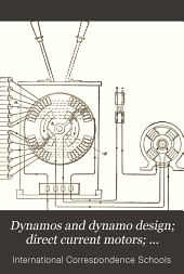 Dynamos and dynamo design ; Direct current motors ; Alternating currents ; Alternators ; Alternating-current apparatus