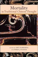 Mortality in Traditional Chinese Thought PDF