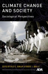 Climate Change and Society: Sociological Perspectives