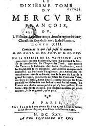 Le Mercure français, ou suite de l'histoire de la paix, commençant l'an 1605, pour suite du septenaire de Cayet, continué par J. et Est. Richer jusqu'en 1695 et par Eus. Renoudot jusqu'en 1649