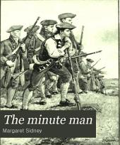 """The Minute Man: A Ballad of """"The Shot Heard Round the World"""""""