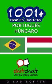 1001+ Frases Básicas Português - Húngaro