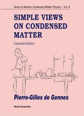 Simple Views on Condensed Matter