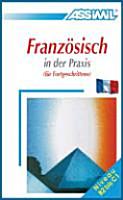 Franz  sisch in der Praxis  f  r Fortgeschrittene  PDF