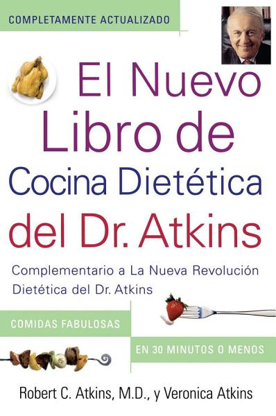 El Nuevo Libro de Cocina Dietetica del Dr  Atkins