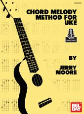 Chord Melody Method for Uke