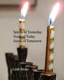 Spirits of Yesterday Souls of Today Seeds of Tomorrow PDF